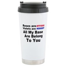 All my Base.. Ceramic Travel Mug