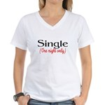 Single (One Night Only) Women's V-Neck T-Shirt