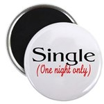 Single (One Night Only) Magnet