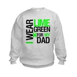 I Wear Lime Green For Dad Sweatshirt