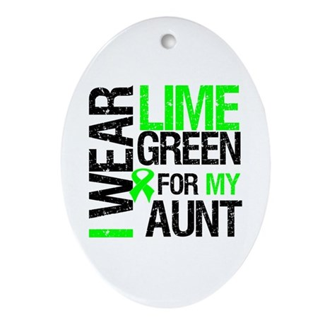 I Wear Lime Green For My Aunt Oval Ornament