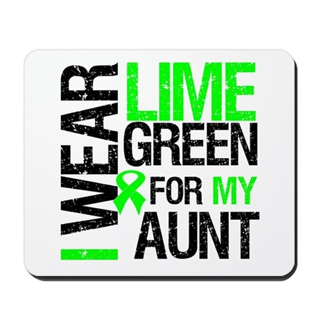 I Wear Lime Green For My Aunt Mousepad