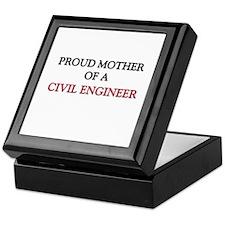 Proud Mother Of A CIVIL ENGINEER Keepsake Box