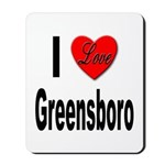 I Love Greensboro Mousepad