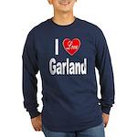 I Love Garland (Front) Long Sleeve Dark T-Shirt