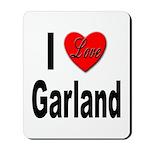 I Love Garland Mousepad