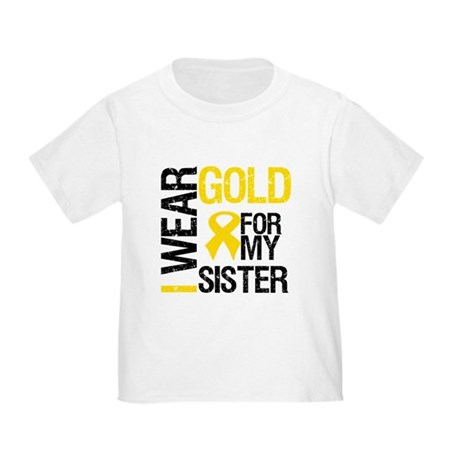 I Wear Gold For My Sister Toddler T-Shirt