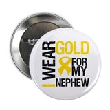 "I Wear Gold For Nephew 2.25"" Button"