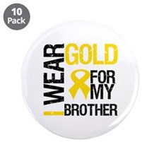 "I Wear Gold For My Brother 3.5"" Button (10 pack)"