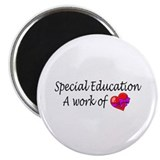 Special Education, A Work Of Love Magnet