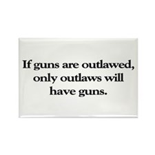 If Guns Are Outlawed Rectangle Magnet (100 pack)