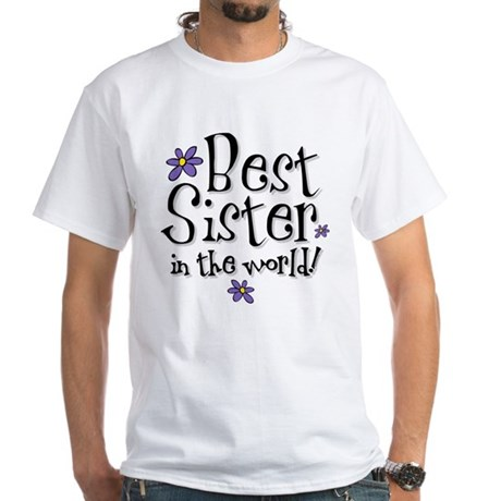 Best Sister Flower White T-Shirt
