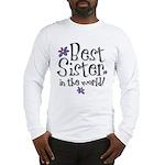 Best Sister Flower Long Sleeve T-Shirt