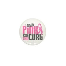 I Wear Pink For The Cure 6.2 Mini Button (100 pack