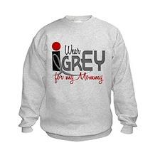 I Wear Grey For My Mommy 32 Sweatshirt