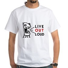 Shirt Live Out Loud