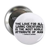 "Quote Darwin - The Love 2.25"" Button"