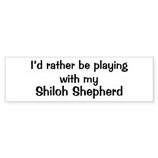 Be with my Shiloh Shepherd Bumper Sticker (50 pk)