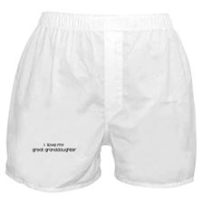 I Love My Great Granddaughter Boxer Shorts