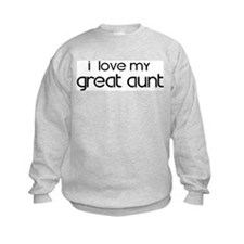 I Love My Great Aunt Sweatshirt
