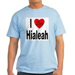 I Love Hialeah Florida Light T-Shirt