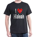 I Love Hialeah Florida (Front) Dark T-Shirt