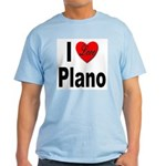 I Love Plano Texas Light T-Shirt