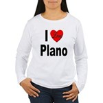 I Love Plano Texas (Front) Women's Long Sleeve T-S