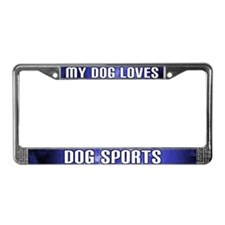 My Dog Loves Dog Sports License Plate Frame (Blue)