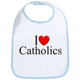 """I Love (Heart) Catholics"" Bib"