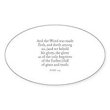 JOHN 1:14 Oval Decal