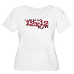 my 12x12 shirt Women's Plus Size Scoop Neck T-Shir