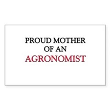 Proud Mother Of An AGRONOMIST Rectangle Decal