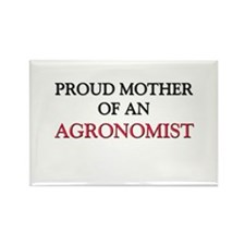 Proud Mother Of An AGRONOMIST Rectangle Magnet