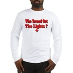 Afraid of the Dark? Long Sleeve T-Shirt