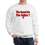 Afraid of the Dark? Sweatshirt