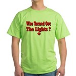 Afraid of the Dark? Green T-Shirt