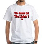 Afraid of the Dark? White T-Shirt