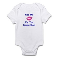 Kiss Me - I'm Tax Deductible! Infant Bodysuit