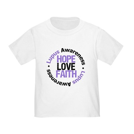 LupusHopeLoveFaith Toddler T-Shirt
