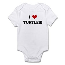 I Love TURTLES! Infant Bodysuit
