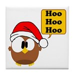 Hoo Hoo Hoo Tile Coaster