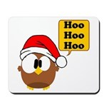 Hoo Hoo Hoo Mousepad