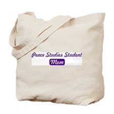 Peace Studies Student mom Tote Bag