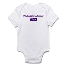 Midwifery Student mom Infant Bodysuit