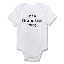 Its a Grandkids thing Infant Bodysuit