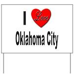 I Love Oklahoma City Yard Sign