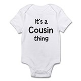 Its a Cousin thing Onesie