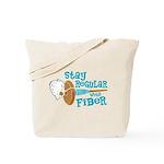 Stay Regular Tote Bag