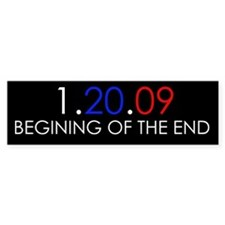 Beginging of the end Bumper Bumper Sticker